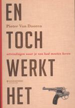 En toch werkt het - Pieter van Dooren (ISBN 9789058268594)