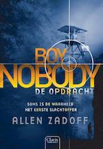 Boy Nobody - De opdracht