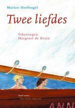 Twee liefdes - Marian Hoefnagel