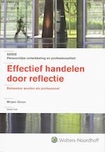 Effectief handelen door reflectie - M. Groen
