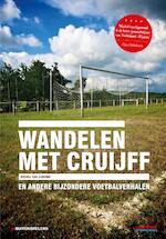 Wandelen met Cruijff - Michel van Egmond (ISBN 9789071359453)