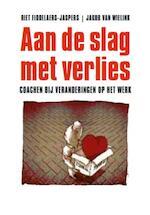 Aan de slag met verlies - Riet Fiddelaers-Jaspers, Jakob van Wileink (ISBN 9789025901530)