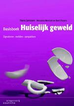 Basisboek huiselijk geweld - Hans Janssen, Wendela Wentzel, Bert Vissers (ISBN 9789046903094)