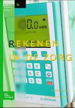 Rekenen in de zorg voor niveau 3-4 - A. Driessens, D. Brouwer-van Hulst (ISBN 9789031390816)