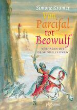 Van parcifal tot beowulf - Simone Kramer (ISBN 9789021669397)