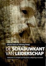 De schaduwkant van leiderschap - Erik de Haan (ISBN 9789023253426)