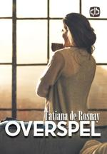 Overspel - Tatiana de Rosnay (ISBN 9789036429702)