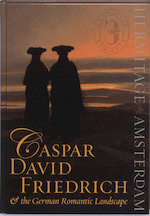 Caspar D. Friedrich & German Romantic Landscape - B. Asvarishch (ISBN 9789040085680)