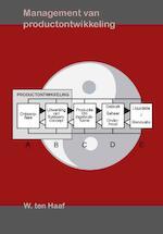 Management van productontwikkeling - W.H. ten Haaf (ISBN 9789071301650)