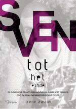 Sven tot het einde - Irene Zwaan (ISBN 9789023254515)
