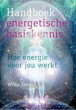 Handboek energetische basiskennis - Wilka Zelders (ISBN 9789460151453)