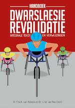 Handboek Dwarslaesierevalidatie - F.W.A. van Asbeck (ISBN 9789023255086)