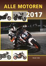 Alle motoren 2017 - Ruud Vos (ISBN 9789059611818)