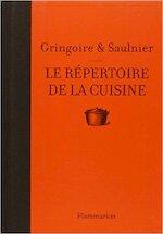 Le répertoire de la cuisine - Th Gringoire, Louise-Andree Saulnier (ISBN 9782082000192)