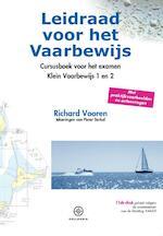 Leidraad voor het Vaarbewijs I en II - Richard Vooren (ISBN 9789064106361)