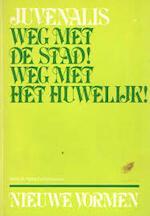 Weg met de stad! Weg met het huwelijk! - D. Junius Juvenalis, Marietje D' Hane-Scheltema (ISBN 9789024790265)