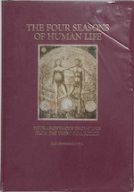 The four seasons of human life - (ISBN 9789052351360)