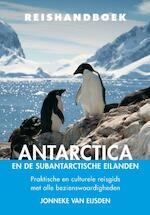Reishandboek Antarctica en de subantarctische eilanden - Jonneke van Eijsden (ISBN 9789038926278)