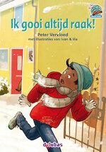 Ik gooi altijd raak! - Peter Vervloed (ISBN 9789053006870)