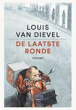 De laatste ronde - Louis Van Dievel (ISBN 9789460015847)
