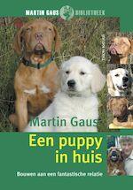 Een puppy in huis - Martin Gaus (ISBN 9789052105963)