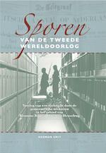 Sporen van de Tweede Wereldoorlog - Herman Smit, Annet Smit (ISBN 9789492055453)