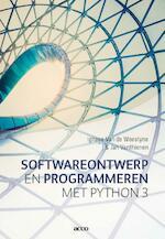 Softwareontwerp en Programmeren in Phython 3 - Ignace Van de Woestyne, Jan Vanthienen (ISBN 9789463448192)
