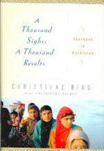 A Thousand Sighs, a Thousand Revolts - Christiane Bird (ISBN 9780345468925)