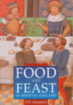 Food and Feast in Medieval England - P. W. Hammond (ISBN 9780750909921)