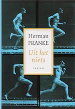 Uit het niets - Herman Franke (ISBN 9789057592218)