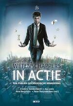 Wetenschappers in actie - Frédéric Vandermoere, Ilse Loots, Anne Bergmans, Peter Raeymaeckers (ISBN 9789463446808)