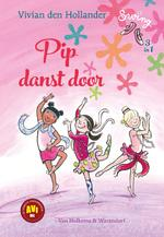 Pip danst door - Vivian den Hollander (ISBN 9789000360673)