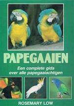 Papegaaien - Rosemary Low, Lesley Young, Ben Beekman (ISBN 9789025291983)