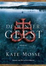 De wintergeest - Kate Mosse (ISBN 9789047511564)