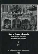 Arca Lovaniensis. Artis atque historiae reserans documenta. 25 - Unknown