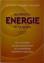 Boordevol energie in 10 dagen - E. Schwartz, C. Amp; Colman (ISBN 9789024376063)