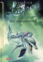 Het dolfijnenkind - Patrick Lagrou (ISBN 9789068229998)