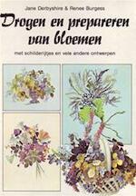 Drogen en prepareren van bloemen - Jane Derbyshire, Renee Burgess, Marilyn Day, Martin Rice, Anne Woorts (ISBN 9789025265212)