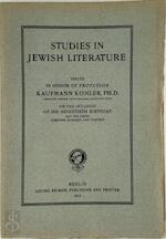Studies in Jewish Literature - Kaufmann Kohler, David Philipson, David Neumark, Julian Morgenstern