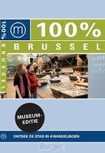 100% Brussel museumeditie - Liesbeth Pieters (ISBN 9789057677465)