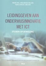 Leidinggeven aan onderwijsinnovatie met ict - Marijke Kral, Anne-Marieke van Loon, Pierre Gorissen, Dana Uerz (ISBN 9789492525604)