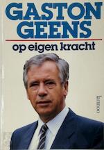 Op Eigen Kracht - Gaston Geens (ISBN 9789020914351)