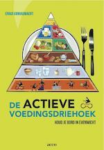 De actieve voedingsdriehoek - Erika Vanhauwaert (ISBN 9789033486395)