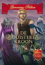 De duistere kroon - Geronimo Stilton