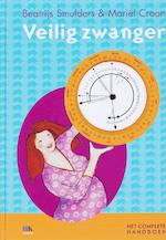 Veilig zwanger - Beatrijs Smulders, Amp, Mariël Croon (ISBN 9789021580982)