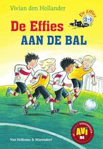 De effies aan de bal - Vivian den Hollander (ISBN 9789000346318)