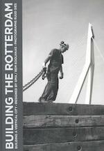 Building the Rotterdam