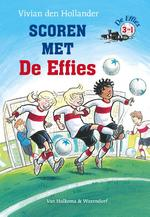 Scoren met De Effies - Vivian den Hollander (ISBN 9789000322947)