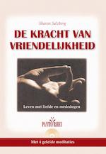 De kracht van vriendelijkheid - Sharon Salzberg (ISBN 9789461495280)