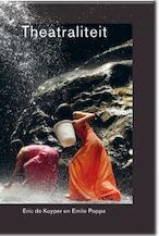 Theatraliteit - Eric de Kuyper, Emile Poppe (ISBN 9789089893376)